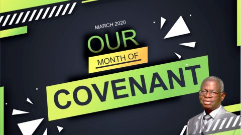March - Month of Covenant