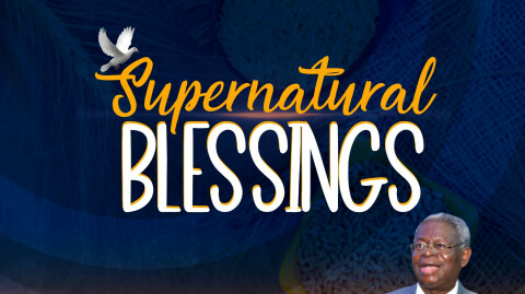 February - Our Month of Supernatural Blessings