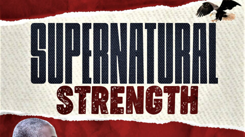 October – Our Month of Supernatural Strength